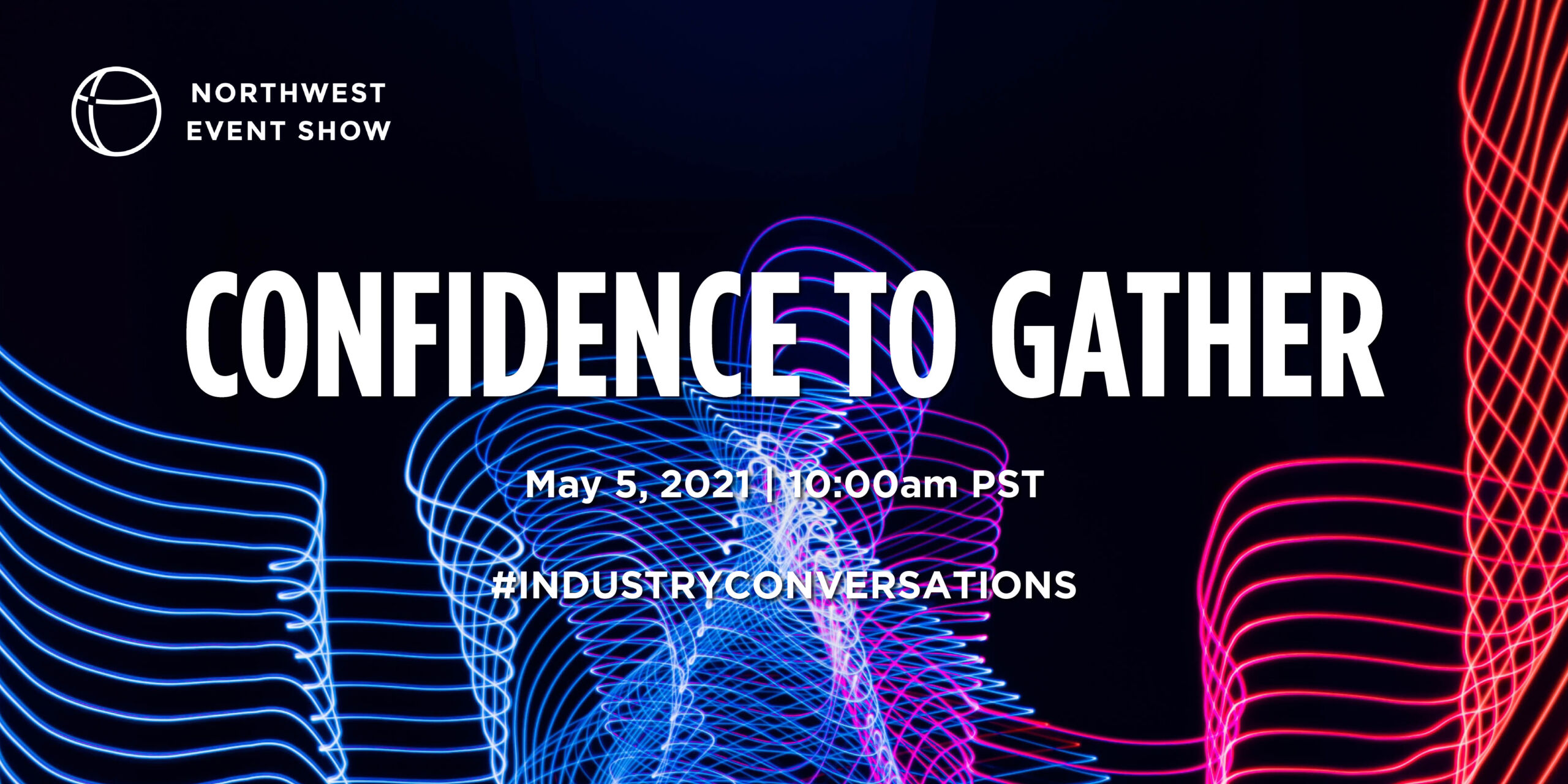 Industry Conversations: Confidence to Gather